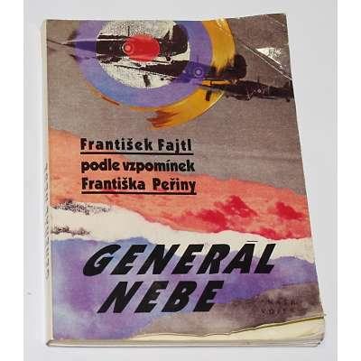 KNIHA Generál nebe FRANTIŠEK FAITL