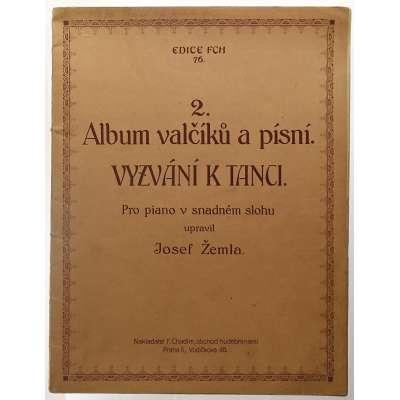 NOTY nakladatel Fr.Chadim Praha J.Žemla 2 ALBUM VALČÍKŮ A PÍSNÍ VYZVÁNÍ K TANCI 1924 (47 stran)