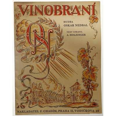 NOTY nakladatel Fr.Chadim Praha Oskar Nedbal VINOBRANÍ 1917 (18 stran)