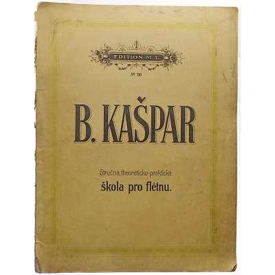 NOTY nakladatel M.Urbánek B.Kašpar ŠKOLA PRO FLÉTNU teoreticko-praktická 1919 (50 stran)
