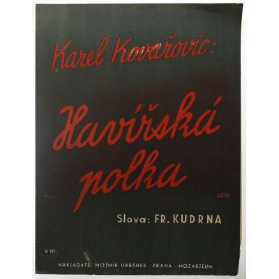 NOTY nakladatel M.Urbánek Karel Kovařovic HAVÍŘSKÁ POLKA 1943 (2 strany)