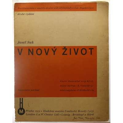 NOTY nakladatelství Hudební Matice Um Besedy Praha J.Suk V NOVÝ ŽIVOT 1932 (7 stran)